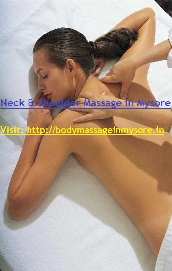 Neck and Shoulder Body Massage in Mysore